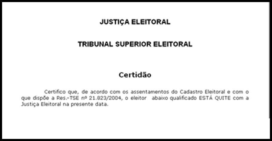 Caso a pessoa tenha alguma pendência, não será possível emitir a Certidão de Quitação Eleitoral.