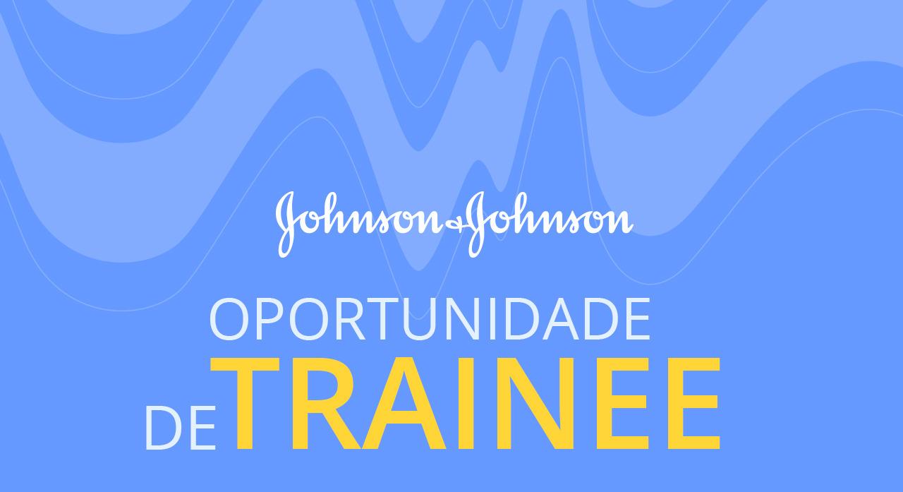 São diversas as vagas para trainee na Johnson & Johnson 2015 (Foto: Divulgação)